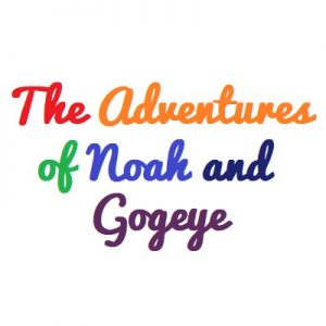 The Adventures of Noah and Gogeye